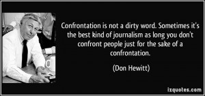 Confrontation is not a dirty word. Sometimes it's the best kind of ...