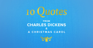 BWBC-Charles-Dickens-A-Christmas-Carol-Quotes-Hero