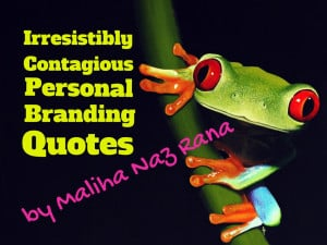 Personal Branding Quotes Personal Branding Quotes