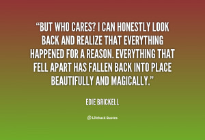 quote-Edie-Brickell-but-who-cares-i-can-honestly-look-118958_2.png
