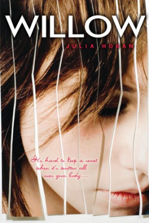 willow by julia hoban publ recommended age 14 and up publisher dial ...