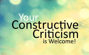 criticism so much that I want to give evidence that your criticism ...