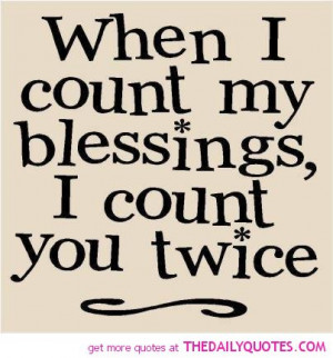 count my blessings twice quote picture love quotes pics image saying ...