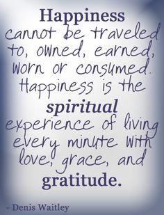 quotes, my favorite new quote on happiness and gratitude!