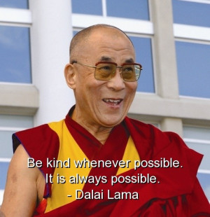 Dalai lama, best, quotes, sayings, wisdom, be kind, meaningful