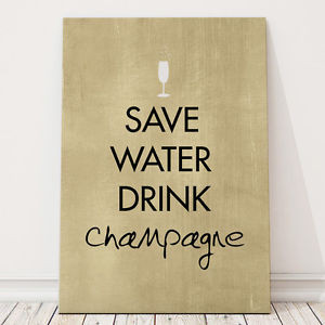 Details about Save Water Drink Champagne quote typography canvas wall ...