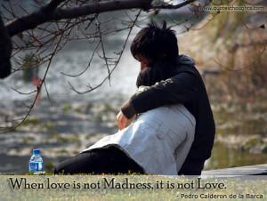 Love Quotes-Thoughts-Pedro Calderon de la Barca-a Real Love