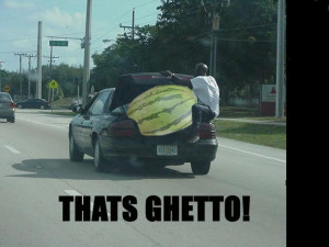 Funny Ghetto Quotes And Sayings