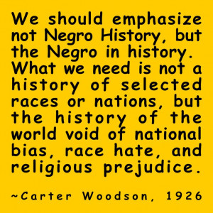 Carter Woodson quote