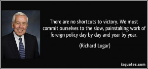... slow, painstaking work of foreign policy day by day and year by year