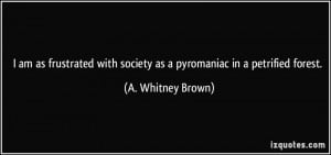 More A. Whitney Brown Quotes