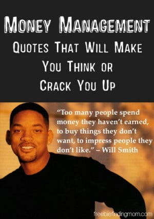 Money Management Quotes That Will Make You Think or Crack You Up ...