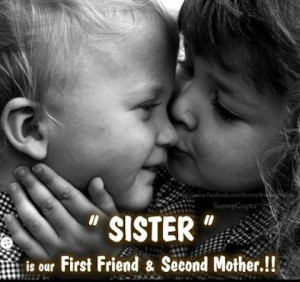 first friend and second mother sister picture quotes