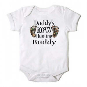 Daddy's New Hunting Buddy Funny Baby Girl or Boy by CasualTeeCo, $14 ...