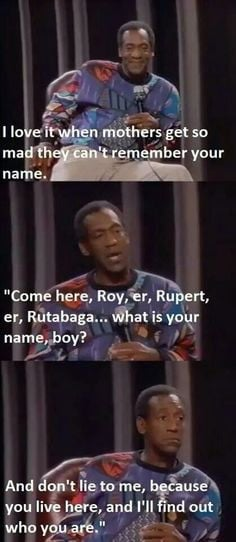 ... Mothers, Quotes, Dogs Names, Funny Stuff, Kids, So Funny, Bill Cosby