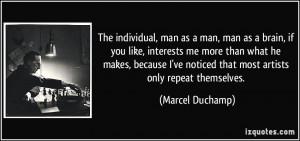 More Marcel Duchamp Quotes