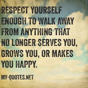 Respect-yourself-enough-to-walk-away