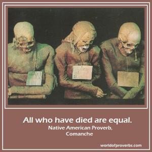 Native American Proverb, Comanche [15619]