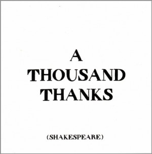 Thank You Greeting Card - A Thousand Thanks Shakespeare Quote