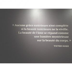 quotes are also written in French.....Les mots de Victor Hugo ...