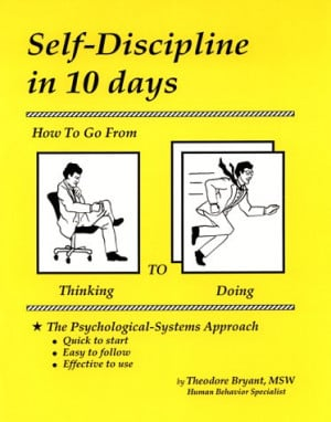 Self Discipline In 10 Days