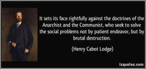 Anarchist Quotes More henry cabot lodge quotes
