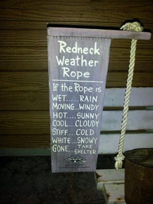 Redneck Weather Rope