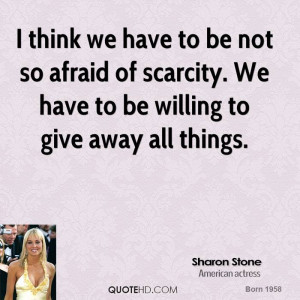 Sharon Stone Quotes