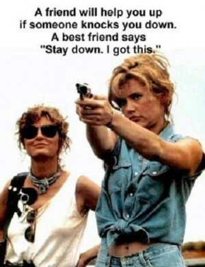 love Thelma and Louise!
