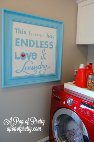 Laundry room quote when I get an actually laundry room..some day will ...