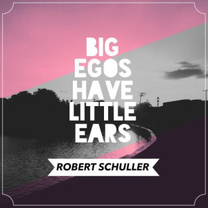 Big Egos have small ears