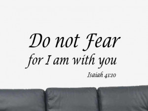 ... Quotes, Quotes Isaiah, Bible Quotes, Wall Art Decals, No Fear, Fear