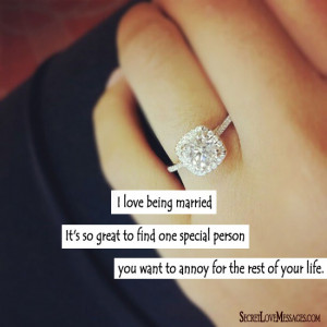 Want To Marry You Quotes I love being married.