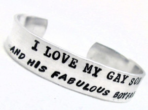 Handstamped Bracelet - I Love My Gay Son - and his fabulous boyfriend