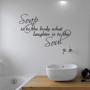 Soap Soul Bathroom Wall Quote