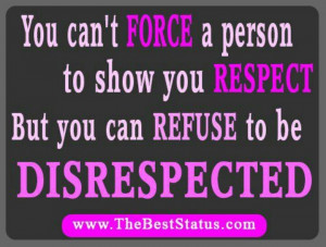 Refuse to be DISRESPECTED