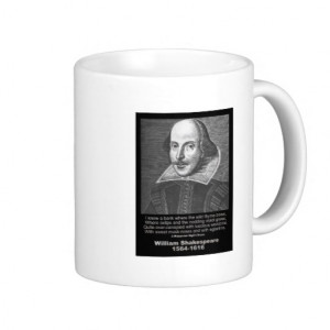 William Shakespeare Quote Mug