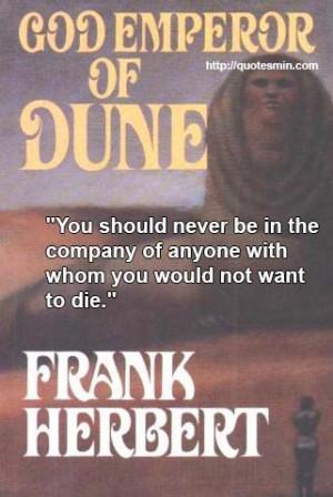 Frank Herbert - God Emperor Of Dune Literary Quote: