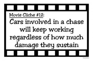Quote Central > Movie Cliches > Movie Cliches - Miracle Cars