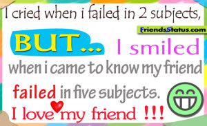 My friend failed in five subjects