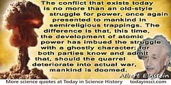 "Albert Einstein quote ""…development of atomic power has imbued the ..."