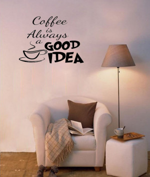 5pcs Coffee is Always a Good Idea - Wall Say Quote Word Lettering Art ...