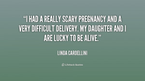 Difficult Pregnancy Quotes