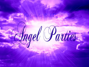 The Sparkling Soul Presents Angel Parties