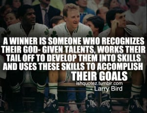 larry-bird-basketball-quotes-sayings-about-winner-sport.jpg 500×386 ...