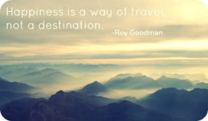 happiness travel quote