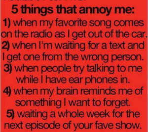 Five things that would annoy everyone
