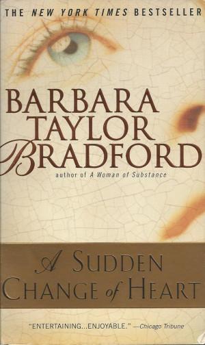 Sudden Change of Heart Barbara Taylor Bradford