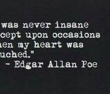 edgar allan poe, insanity, inspirational, meaningful, quote, touch