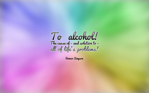 Alcohol Addiction Quotes Problems - alcohol quote